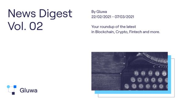 Gluwa News Digest Vol. 2